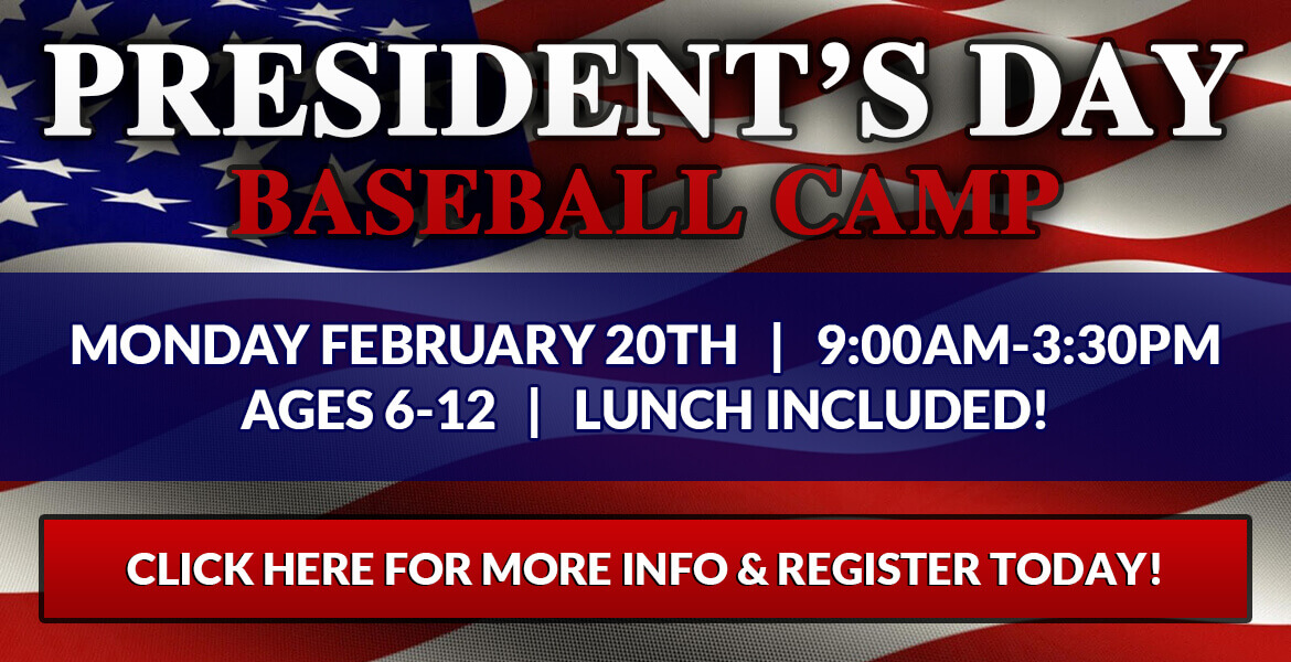 President's Day Baseball Camp (Ages 6-12)